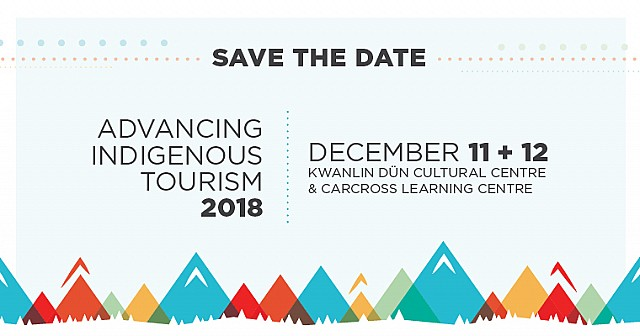 Save the Date - Advancing Indigenous Tourism Conference 2018